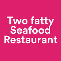 Two fatty Seafood Restaurant featured image