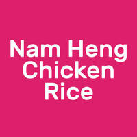 Nam Heng Chicken Rice featured image