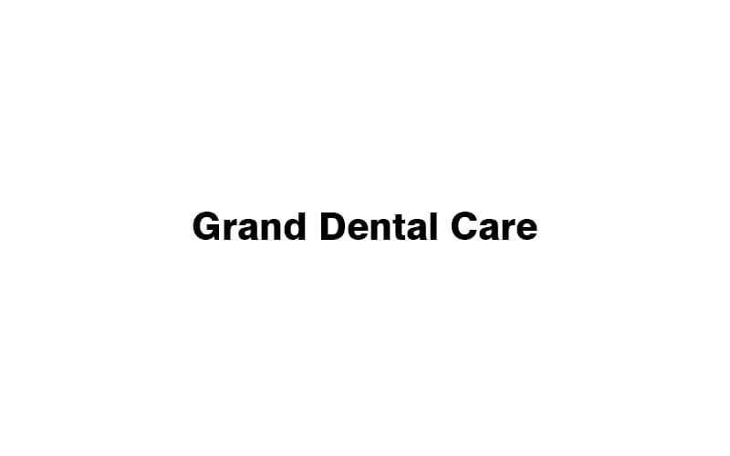 Grand Dental Care featured image.