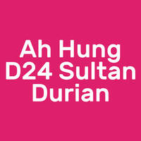 Ah Hung D24 Sultan Durian featured image