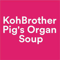 Koh Brother Pig's Organ Soup featured image