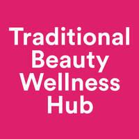 Traditional Beauty Wellness Hub featured image