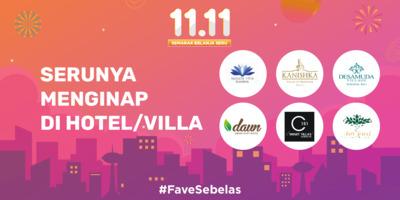 11.11 SERUNYA MENGINAP DI HOTEL/VILLA