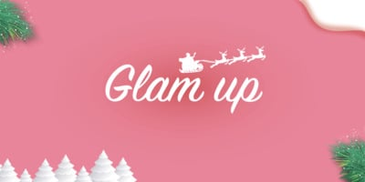 Christmas: Glam Up!