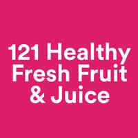 121 Healthy Fresh Fruit & Juice featured image