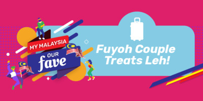 [Merdeka] Fuyoh Couple Treats Leh!