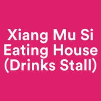 Xiang Mu Si Eating House (Drinks Stall) featured image